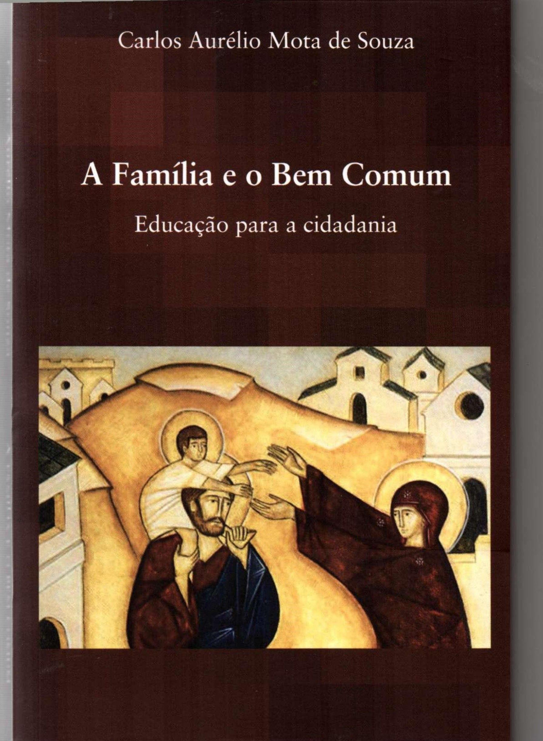 A Família e o Bem Comum - Educação para a cidadania