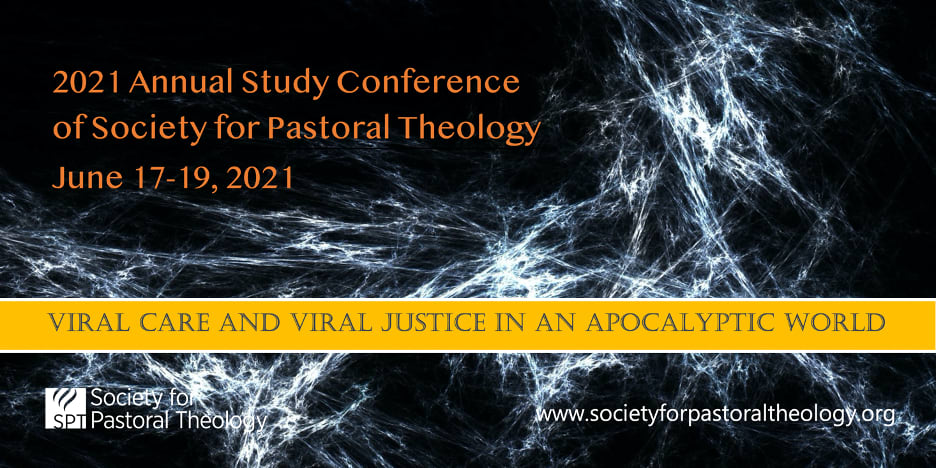 SPT 2021: Viral Care and Viral Justice in an Apocalyptic World