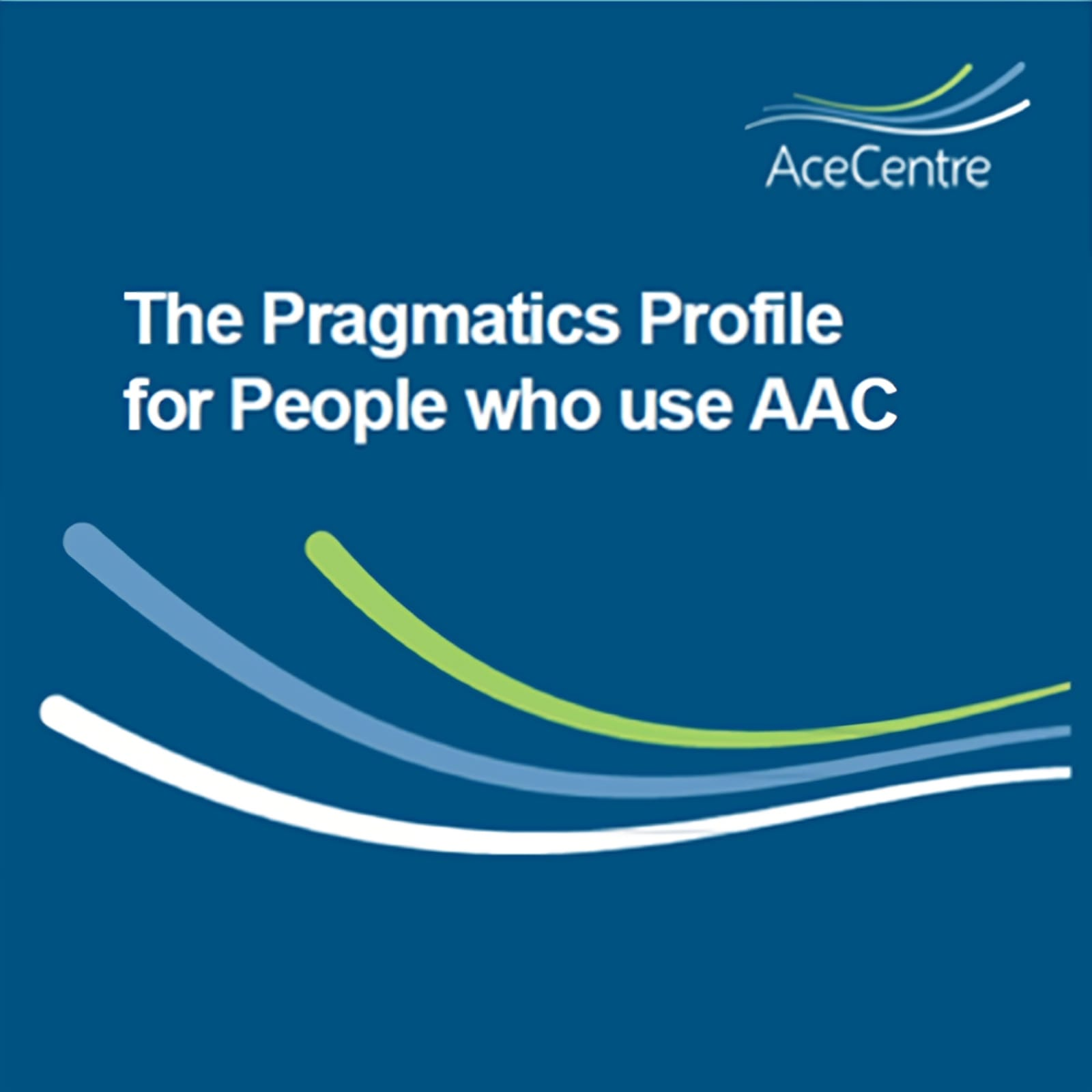 An thumbnail for the post: Implementing the Pragmatics Profile for People who use AAC
