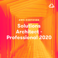 AWS Certified Solutions Architect - Professional 2020
