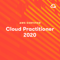AWS Certified Cloud Practitioner 2020