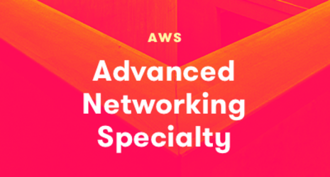 AWS Advanced Networking Specialty (LA)