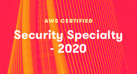 AWS Certified Security - Specialty 2020