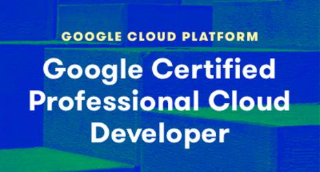 Google Certified Professional Cloud Developer
