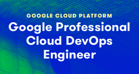 Google Professional Cloud DevOps Engineer Certification Course (GCP DevOps Engineer Track Part 5)