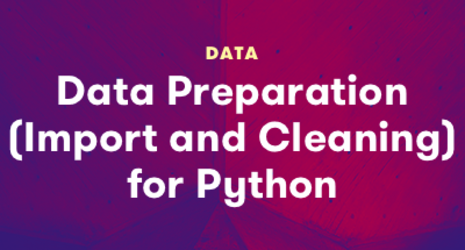 Data Preparation (Import and Cleaning) for Python