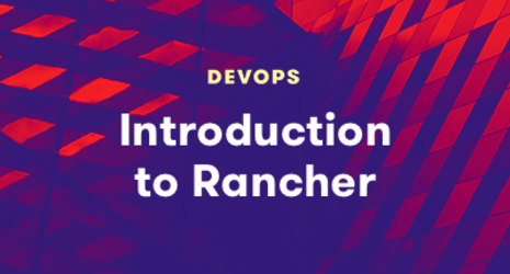 Introduction to Rancher