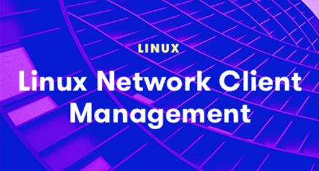 Linux Network Client Management
