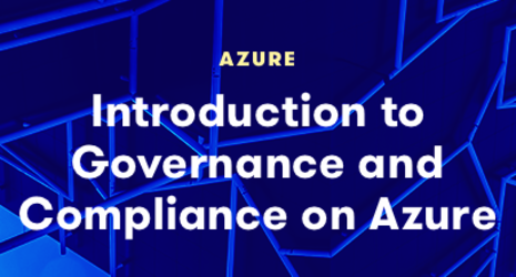Introduction to Governance and Compliance on Azure