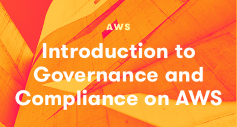 Introduction to Governance and Compliance on AWS