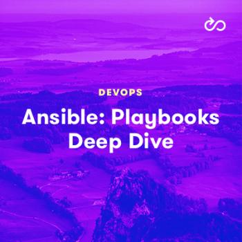 LinuxAcademy - Ansible: Playbooks Deep Dive
