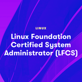 LinuxAcademy - Linux Foundation Certified System Administrator (LFCS)