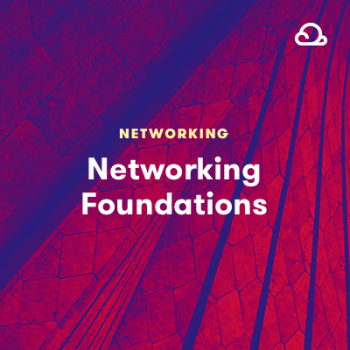 LinuxAcademy - Networking Foundations