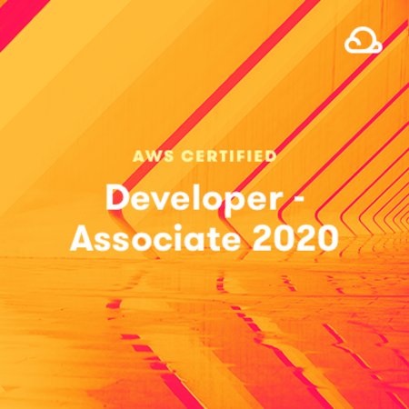 AWS Certified Developer - Associate 2020