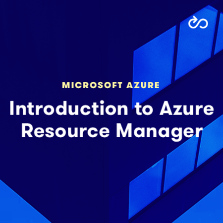 Introduction to Azure Resource Manager