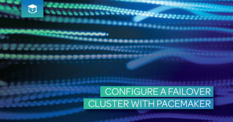 configure a failover cluster with pacemaker