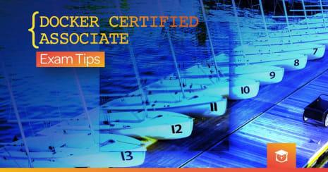 docker certified associate exam tips