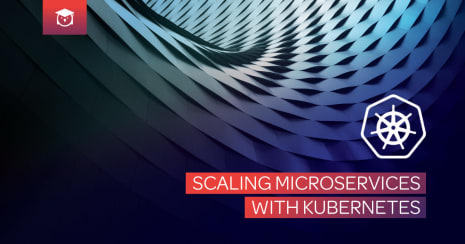 scaling microservices with kubernetes