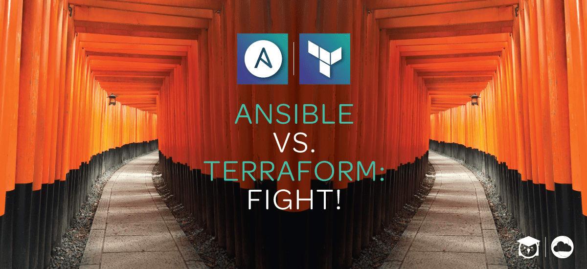 Ansible vs. Terraform: Fight