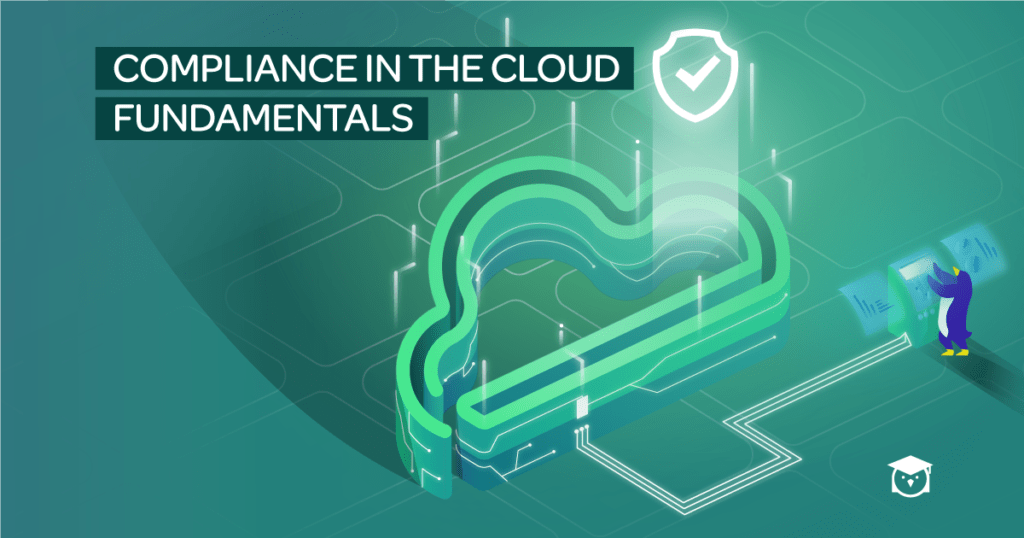 Compliance in the Cloud Fundamentals