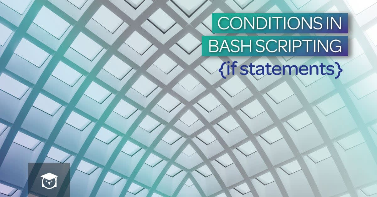 Conditions in bash scripting (if statements)