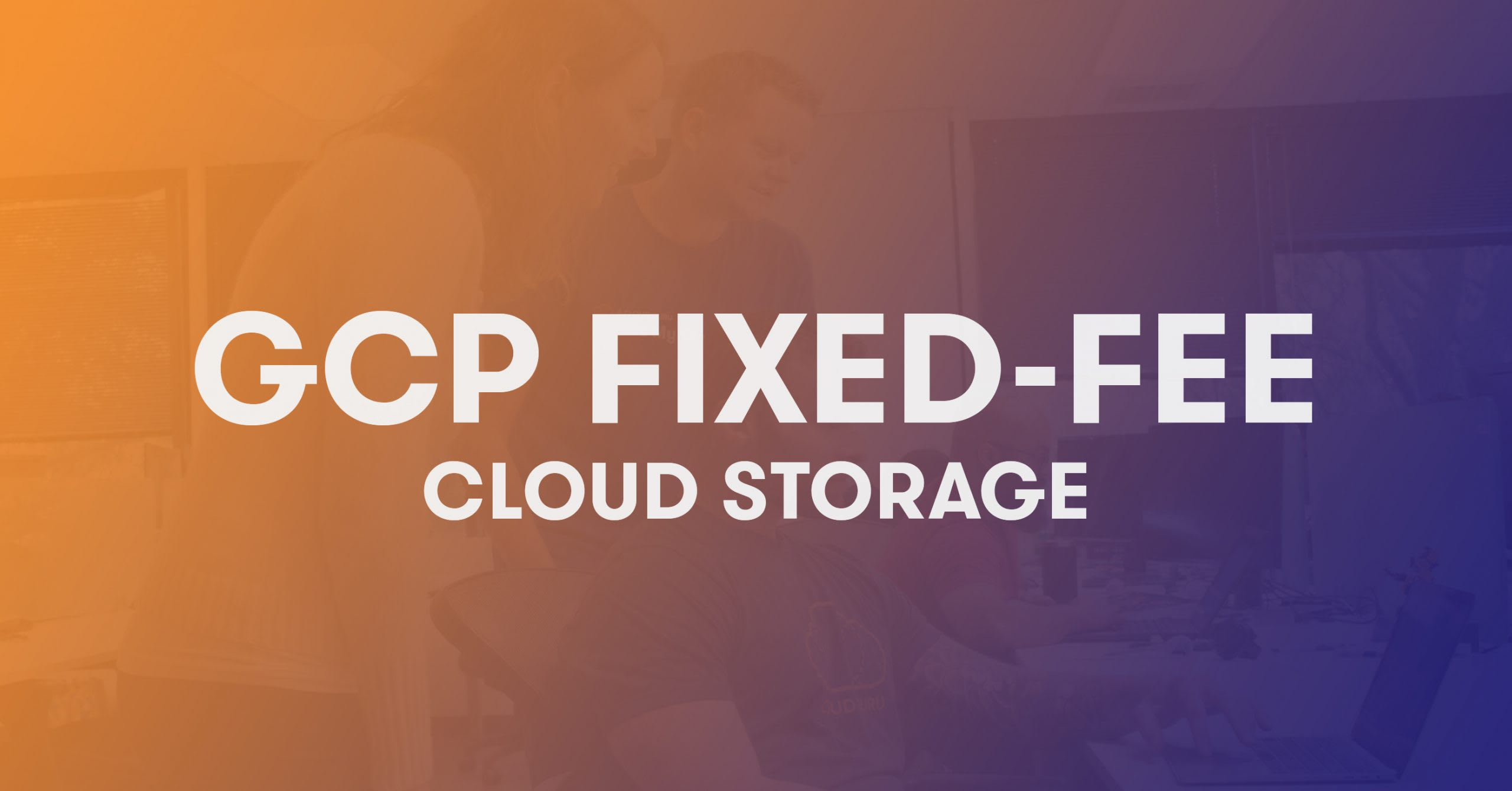 GCP Fixed-FEE Cloud Storage