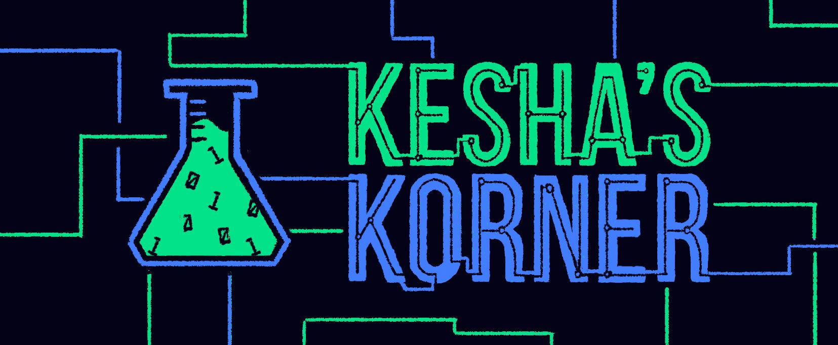 Kesha's Korner