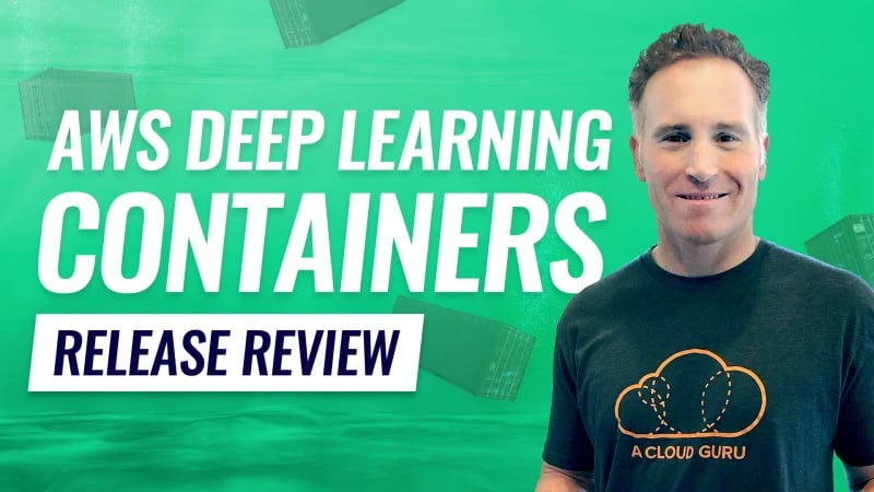 Release_Review_AWS_Deep_Learning_Containers