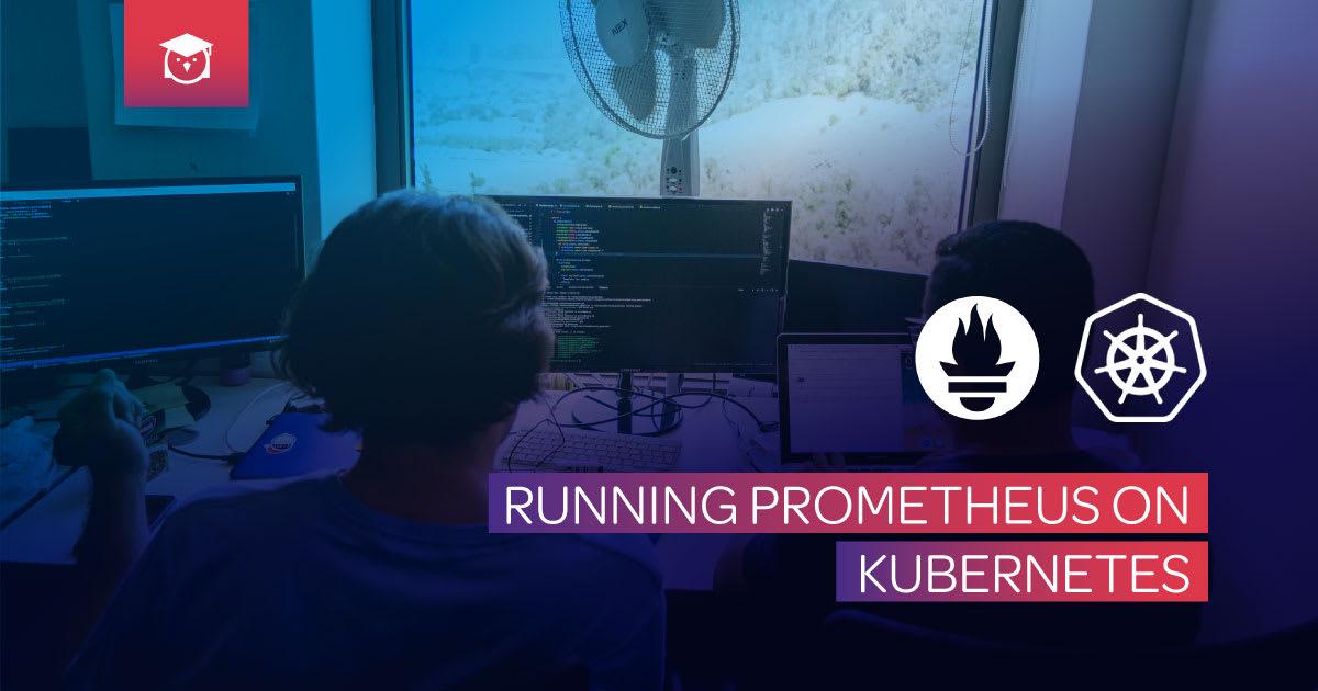 running prometheus on kubernetes