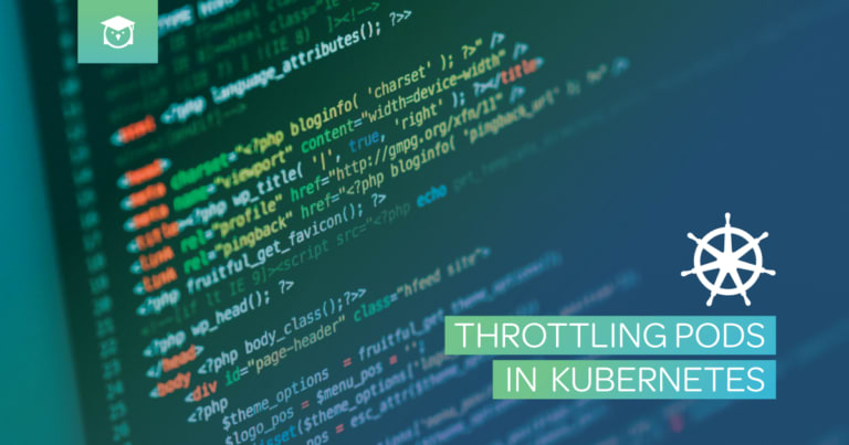 Throttling Pods in Kubernetes