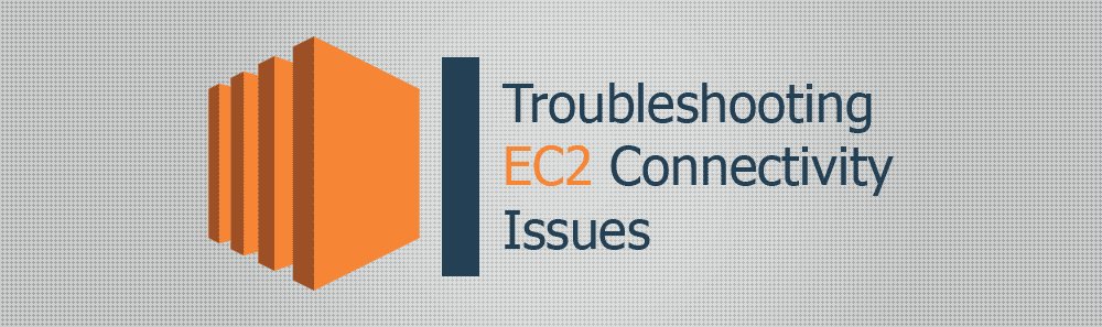 Troubleshooting EC2 Connectivity Issues