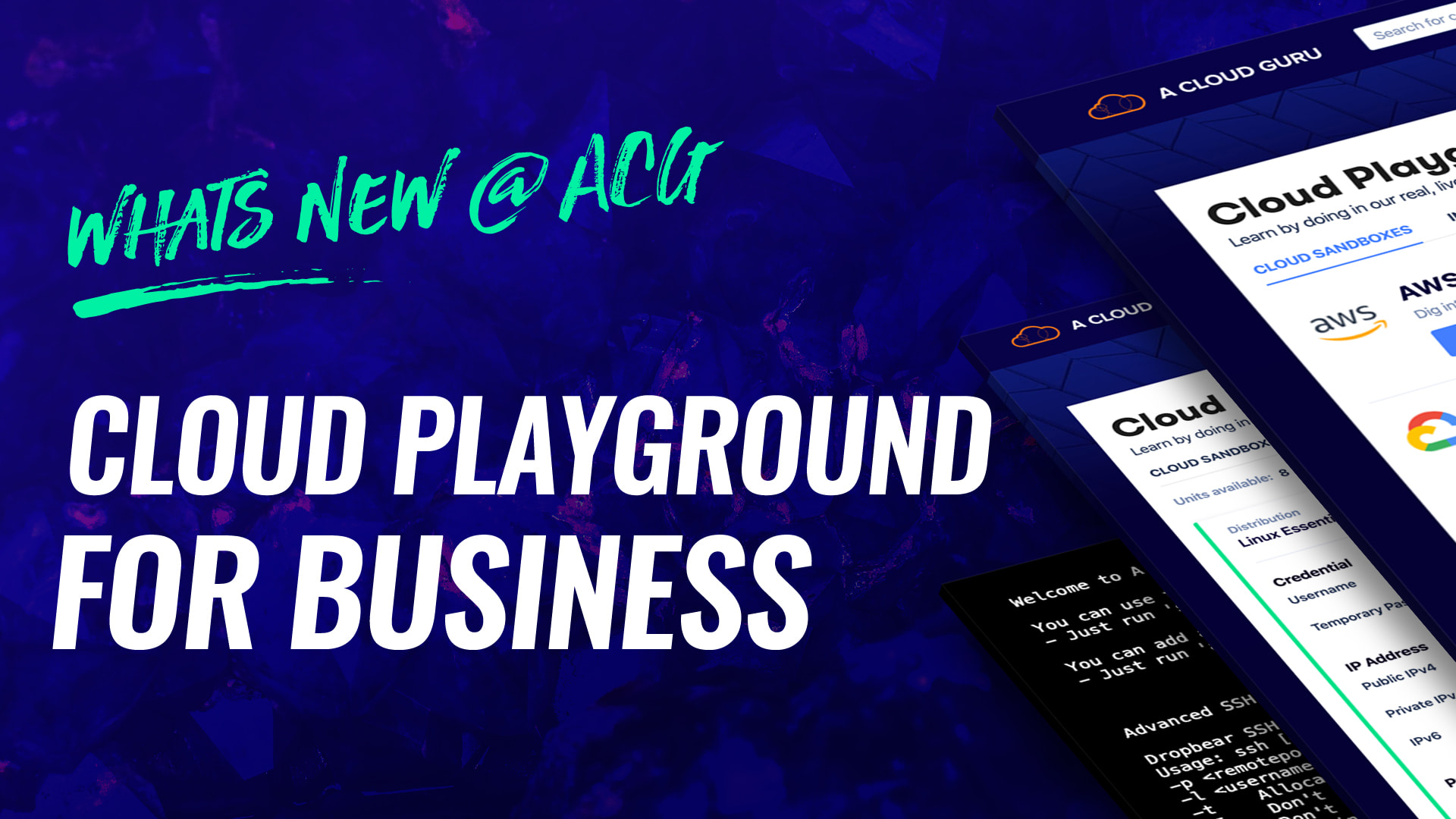 Whats new @ ACG - Cloud Playground for Business