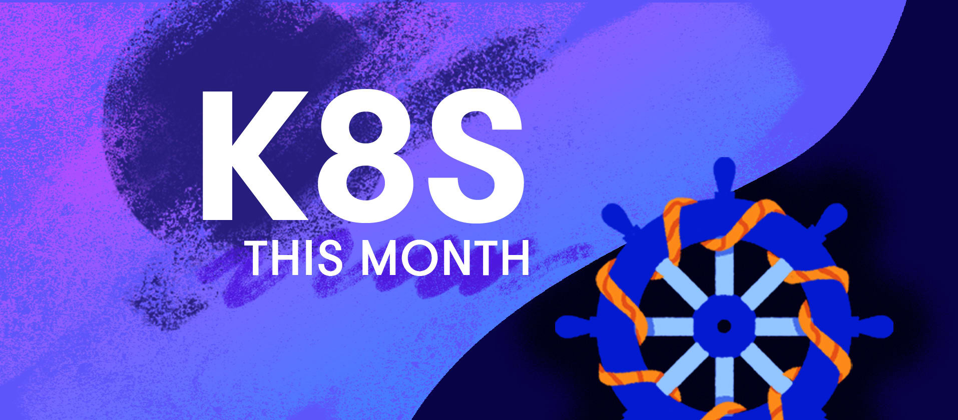 Kubernetes This Month