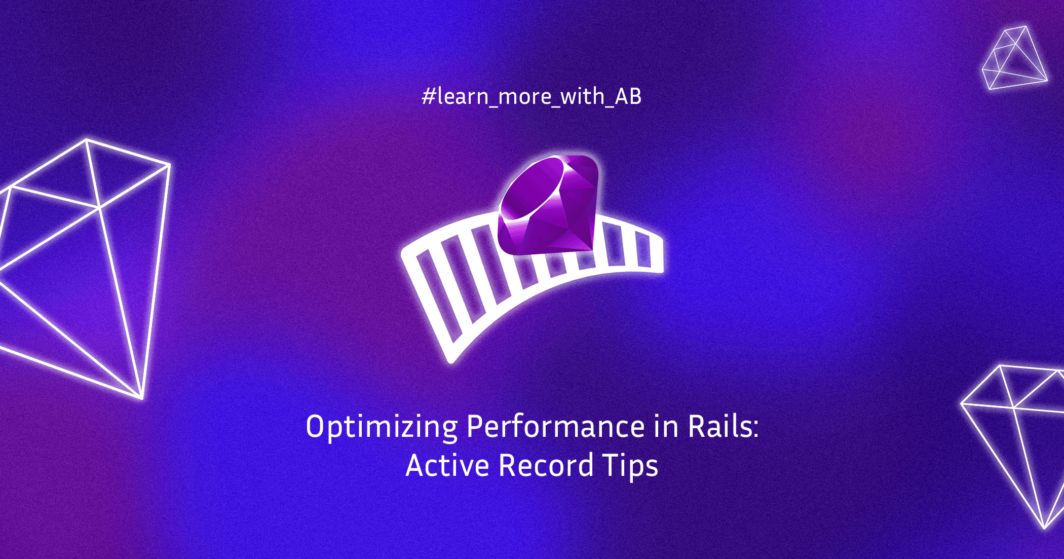 Speed Up Your Rails App with Active Record