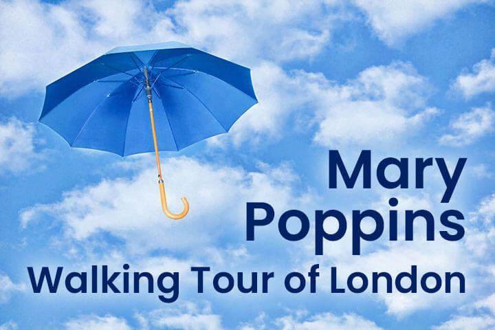 Mary Poppins Tour of London for Four