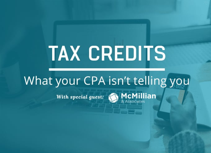Tax Credits: What Your CPA Isn't Telling You