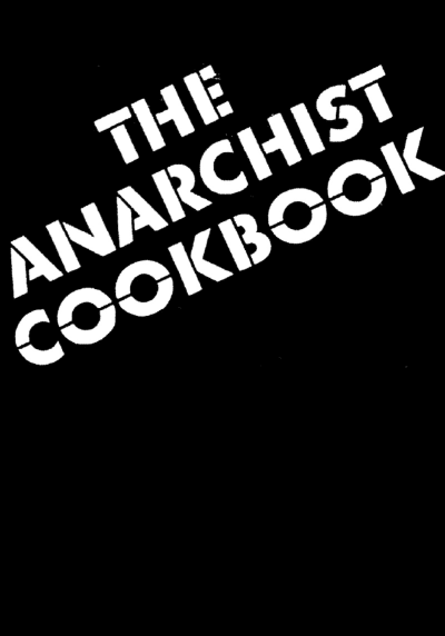 The Anarchist Cookbook - © Attention Deficit Disorder Prosthetic Memory Program
