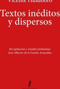 La letra incendiaria de Vicente Huidobro
