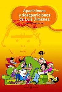 Apariciones y desapariciones de Luis Jiménez