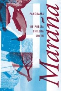 Maraña. Panorama de poesía chilena joven