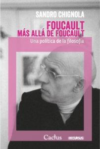 Foucault más allá de foucault