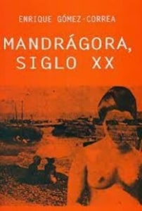 Mandrágora, siglo XX.