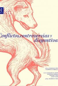 Conflictos, controversias y disyuntivas