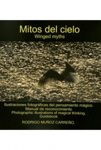Mitos del cielo/ Winged myths