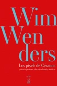 LOS PÍXELS DE CÉZANNE Y OTRAS IMPRESIONES SOBRE MIS AFINIDADES ARTÍSTICAS