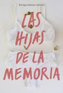 Las hijas de la memoria