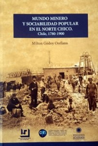 Mundo minero y sociabilidad popular en el norte chico