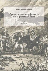 Apuntes para una historia de la poesía chilena