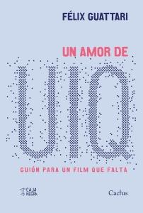 Un amor de UIQ. Guión para un film que falta.