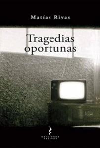 TRAGEDIAS OPORTUNAS